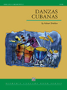 Cover icon of Danzas Cubanas sheet music for concert band (full score) by Robert Sheldon