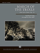 Cover icon of March of the Trolls (COMPLETE) sheet music for concert band by Edward Grieg, Edward Grieg and Brian Beck