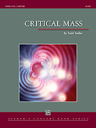 Cover icon of Critical Mass sheet music for concert band (full score) by Todd Stalter, classical score, easy/intermediate skill level
