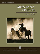 Cover icon of Montana Visions sheet music for concert band (full score) by John O'Reilly, intermediate