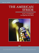 Cover icon of The American Stride sheet music for concert band (full score) by H. A. Vandercook, easy/intermediate