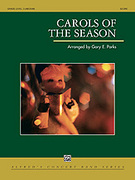 Cover icon of Carols of the Season sheet music for concert band (full score) by Anonymous and Gary E. Parks