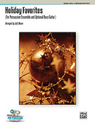 Cover icon of Holiday Favorites (COMPLETE) sheet music for percussions by Anonymous and Jeff Moore