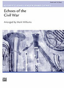 Cover icon of Echoes of the Civil War (COMPLETE) sheet music for concert band by Mark Williams