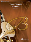 Cover icon of Three Chorale Preludes sheet music for concert band (full score) by William P. Latham