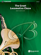 Cover icon of The Great Locomotive Chase (COMPLETE) sheet music for concert band by Robert W. Smith