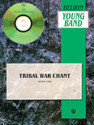 Cover icon of Tribal War Chant sheet music for concert band (full score) by Michael Story, intermediate