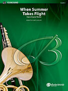 Cover icon of When Summer Takes Flight sheet music for concert band (full score) by Robert W. Smith, easy concert band (full score)