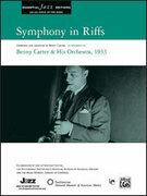 Cover icon of Symphony in Riffs sheet music for jazz band (full score) by Benny Carter, intermediate skill level