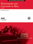 Cover icon of Diminuendo and Crescendo in Blue sheet music for jazz band (full score) by Duke Ellington and David Berger