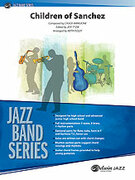 Cover icon of Children of Sanchez sheet music for jazz band (full score) by Chuck Mangione, Keith Foley and Jeff Tyzik, easy/intermediate