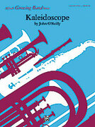 Cover icon of Kaleidoscope sheet music for concert band (full score) by John O'Reilly, easy/intermediate skill level