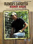 Cover icon of Farmer's Daughter sheet music for piano, voice or other instruments by Marv Green, Rodney Atkins, Ben Hayslip and Rhett Akins