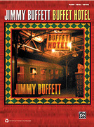 Cover icon of Turn Up the Heat and Chill the Rose sheet music for piano, voice or other instruments by Jimmy Buffett, easy/intermediate