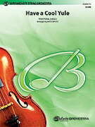 Cover icon of Have a Cool Yule sheet music for string orchestra (full score) by Anonymous