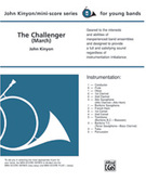 Cover icon of The Challenger (COMPLETE) sheet music for concert band by John Kinyon