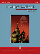 Cover icon of Liadov Fanfare (COMPLETE) sheet music for concert band by Brian Beck, classical score, easy/intermediate concert band