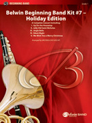 Cover icon of Belwin Beginning Band Kit #7: Holiday Edition (COMPLETE) sheet music for concert band by Anonymous, Katherine Lee Bates and Samuel Augustus Ward, beginner