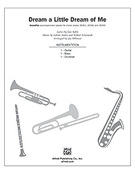 Cover icon of Dream a Little Dream of Me (COMPLETE) sheet music for Choral Pax by Fabian Andre