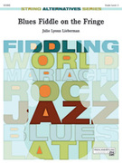 Cover icon of Blues Fiddle on the Fringe sheet music for string orchestra (full score) by Julie Lyonn Lieberman