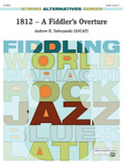 Cover icon of 1812 -- A Fiddler's Overture sheet music for string orchestra (full score) by Andrew H. Dabczynski
