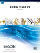 Cover icon of Big Sky Round-Up sheet music for concert band (full score) by Robert Sheldon, beginner skill level
