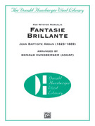 Cover icon of Fantasie Brillante sheet music for concert band (full score) by Jean Baptiste Arban and Donald Hunsberger, classical score, easy/intermediate concert band (full score)