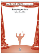 Cover icon of Stomping on Ants sheet music for concert band (full score) by Jane Russell Bate