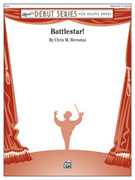 Cover icon of Battlestar! (COMPLETE) sheet music for concert band by Chris M. Bernotas