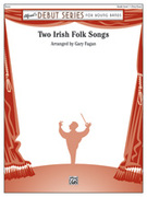 Cover icon of Two Irish Folk Songs sheet music for concert band (full score) by Anonymous and Gary Fagan, easy skill level