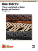 Cover icon of Classic Mallet Trios (COMPLETE) sheet music for percussions by Brian Slawson