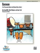 Cover icon of Caravan (COMPLETE) sheet music for percussions by Irving Mills