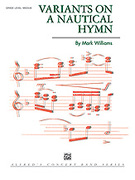 Cover icon of Variations on a Nautical Hymn (COMPLETE) sheet music for concert band by Anonymous and Mark Williams
