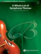 Cover icon of A Whole Lot of Symphony Themes sheet music for full orchestra (full score) by Anonymous and Douglas E. Wagner, classical score, easy/intermediate orchestra