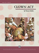 Cover icon of Clown Act sheet music for concert band (full score) by Thomas Kahelin