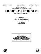 Cover icon of Double Trouble (COMPLETE) sheet music for Choral Pax by John Williams and Teena Chinn