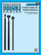 Cover icon of Overture in Percussion (COMPLETE) sheet music for percussions by Anthony J. Cirone