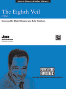 Cover icon of The Eighth Veil sheet music for jazz band (full score) by Duke Ellington and Billy Strayhorn, intermediate skill level