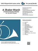 Cover icon of A Shaker March sheet music for concert band (full score) by Anonymous and John Kinyon