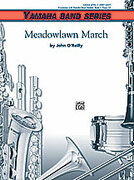 Cover icon of Meadowlawn March sheet music for concert band (full score) by John O'Reilly