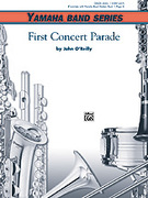 Cover icon of First Concert Parade sheet music for concert band (full score) by John O'Reilly