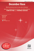Cover icon of December Rose sheet music for choir (SATB) by Anonymous, Tom Fettke and Thomas Grassi