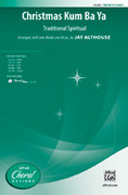 Cover icon of Christmas Kum Ba Ya sheet music for choir (TBB) by Anonymous and Jay Althouse