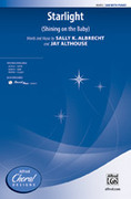 Cover icon of Starlight sheet music for choir (SAB) by Sally K. Albrecht and Jay Althouse, intermediate choir (SAB)