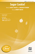 Cover icon of Sugar Cookie! sheet music for choir (2-Part) by Brian Fisher and Andy Beck