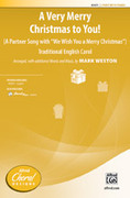 Cover icon of A Very Merry Christmas to You! sheet music for choir (2-Part) by Anonymous and Mark Weston