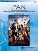 Cover icon of Pan: Highlights from the Warner Bros. Pictures Motion Picture Soundtrack (COMPLETE) sheet music for full orchestra by John Powell and Douglas E. Wagner