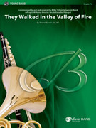 Cover icon of They Walked in the Valley of Fire sheet music for concert band (full score) by Roland Barrett, intermediate