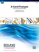 Cover icon of A Carol Francais (COMPLETE) sheet music for concert band by Anonymous, intermediate skill level