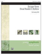 Cover icon of Escape from Dead Raider's Hollow sheet music for concert band (full score) by Jeremy Bell